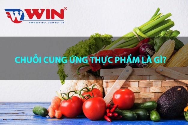 Chuỗi cung ứng thực phẩm là gì?